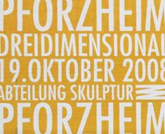 Ausstellung Pforzheim Dreidimensional